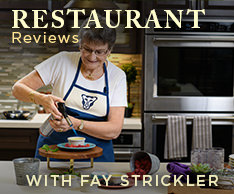 Restaurants Reviews with Fay Strickler